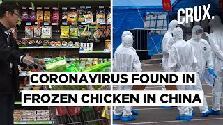 Coronavirus Found In Frozen Chicken Imported Into China From Brazil - Download this Video in MP3, M4A, WEBM, MP4, 3GP