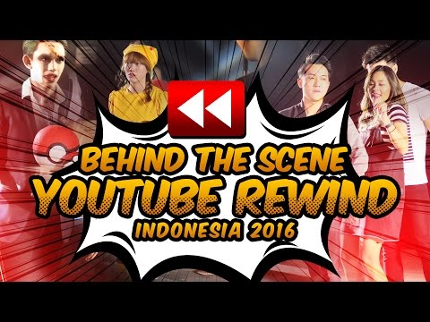 Behind The Scene YouTube Rewind Indonesia 2016