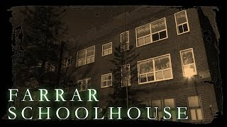 Haunting History: S04E03 The Farrar Schoolhouse