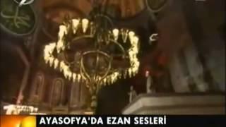 Ayasofya'da Kur'an ve ezan sesleri yükseldi