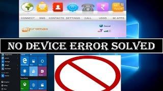 Micromax Modem No Device Error Solved for Windows 10/Windows 8