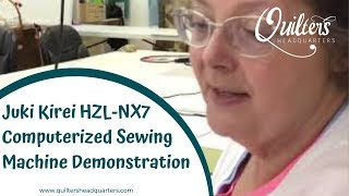 Juki Kirei HZL-NX7 Computerized Sewing Machine Demonstration  - Quilters Headquarters - 605-334-1611