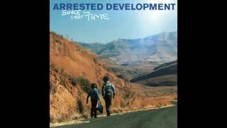 Arrested Development - Sunshine - Since The Last Time
