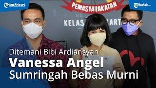 Ditemani Bibi Ardiansyah, Vanessa Angel Sumringah saat Bebas Murni