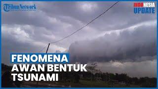 Viral Fenomena Awan Mirip Gelombang Tsunami di Langit Pekalongan, BMKG Tegaskan Bukan Hal Mistis