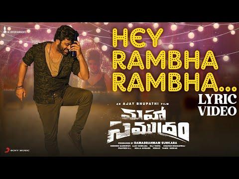 Maha Samudram - Hey Rambha Rambha Lyrical