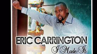 Gambar cover Eric Carrington - I MADE IT (AUDIO ONLY)