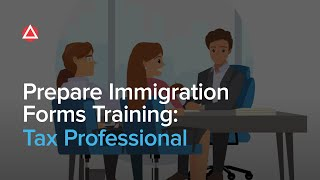 How to Prepare Immigration Forms Training