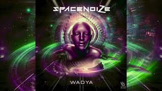 SpaceNoiZe - WADYA