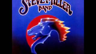 Steve Miller Band - Take The Money And Run