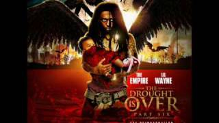 Lil Wayne-Put Me In The Game{Da Drought Is Over Pt.6 Crazy Re-Up Highly Explosive Firee}