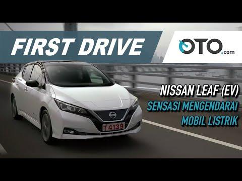 Nissan Leaf | First Drive | Sensasi Unik Mengendarai Mobil Listrik | OTO.com