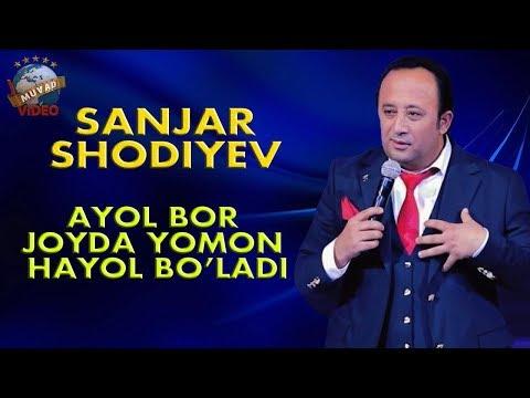 Sanjar Shodiyev «Боря» - Ayol bor joyda yomon hayol bo`ladi