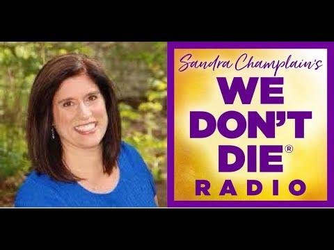 May 20 Sandra Champlain 'We Don't Die' Radio