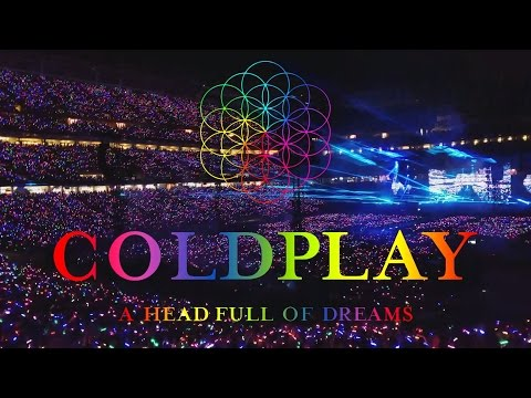 Coldplay -- A Head Full Of Dreams ( Live Full Concert USA ) 2017 Mp3