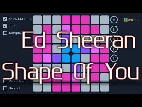 Shape Of You | Download Unipad Project File