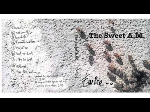 The Sweet AM. - Gravel