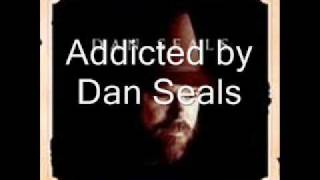 Addicted by Dan Seals