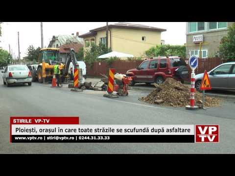Ploiești, orașul în care toate străzile se scufundă după asfaltare
