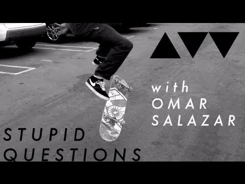 Stupid Questions with Omar Salazar