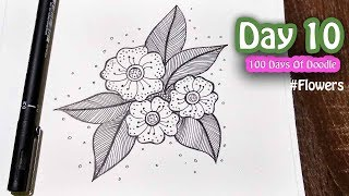 Day 10  ~ 100 Days Of Doodle ~ Anyone Can Draw ~ Just Flowers