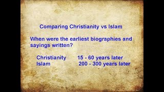 Christianity vs Islam - Comparing the Earliest Biographies and Sayings Written - Jay Smith