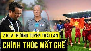Thái Lan đồng Loạt Hạ Bệ 2 HLV Trưởng, Việt Nam Thẳng Tiến World Cup
