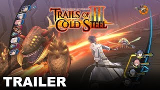Trails of Cold Steel III - Demo Release Trailer (PS4)