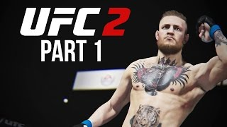 UFC 2 Gameplay Walkthrough Part 1 - LET