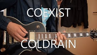 coldrain - COEXIST Guitar Cover ギター弾いてみました