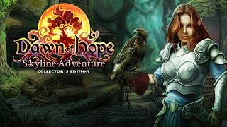 Dawn of Hope: Skyline Adventure Collector's Edition video