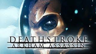 Deathstroke: Arkham Assassin