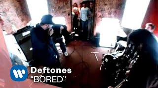 Deftones - Bored (Video)