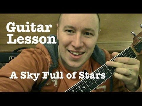 How To Play A Sky Full Of Stars