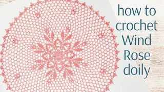 How To Crochet Wind Rose Doily 🧭