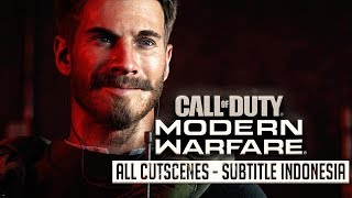 Call Of Duty Modern Warfare All Cutscenes Subtitle Indonesia - Movie