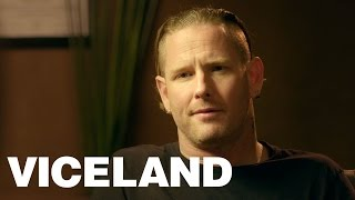Corey Taylor confronts the traumas of his past including abandonment attempted suicide
