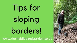 How To Plant On A Slope (and Other Great Sloping Garden Tips!)