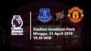 Video Live Streaming dan Jadwal Laga Everton vs Machester United, Via MAXStream beIN Sport