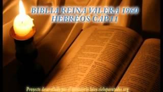 BIBLIA REINA VALERA 1960 HEBREOS CAP 11