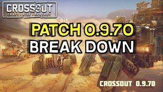 Crossout Patch 0.9.70 Breakdown