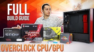 How To Build A Gaming PC   2018 (+Overclocking Guide)