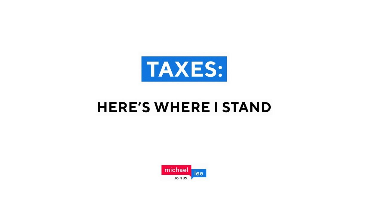Where I Stand on Taxes