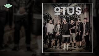 Otus   Não Tem Preço (Áudio Oficial)