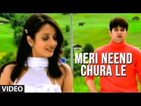Meri Neend Chura Le - Hit Video Song