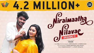 Niraimaatha Nilavae Episode 11 | Tube Light Attagasangal | Pregnancy Sothanaigal | Caring Husband