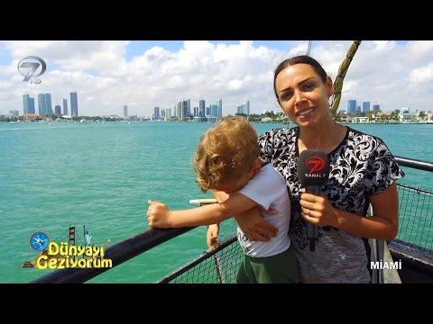 Dünyayı Geziyorum - Miami - 12 Mart 2017