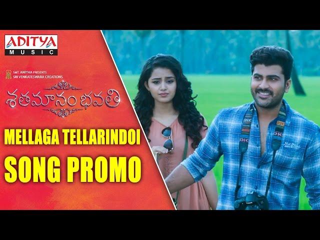 Mellaga Tellarindoi Video Song Promo | Shatamanam Bhavati | Sharwanand
