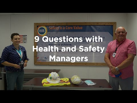 9 Questions with Health and Safety Managers