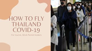 How to Fly Thailand during Covid-19, Documents requirement  to fly Thailand